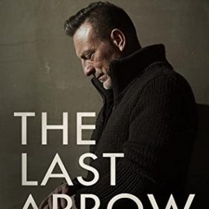 Must Read: The Last Arrow by Erwin McManus