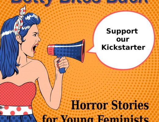Betty Bites Back: A YA Horror Anthology
