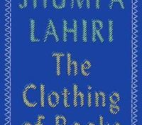 A Must Read for Writers: The Clothing of Books by Jhumpa Lahiri