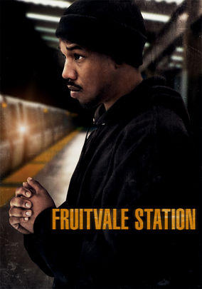 28 Black Documentaries, Movies, & TV Shows to Stream On ... Fruitvale Station Poster